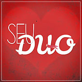 Play & Download Seu Duo by Prometeus | Napster