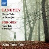 Taneyev: Piano Trio in D Major, Op. 22 - Borodin: Piano Trio in D Major by Delta Piano Trio