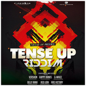 Tense Up Riddim by Various Artists
