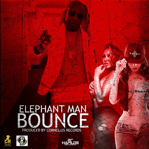 Play & Download Bounce - Single by Elephant Man | Napster