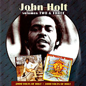 Vols. 2 & 3: 2000 & 3000 Volts of Holt by John Holt