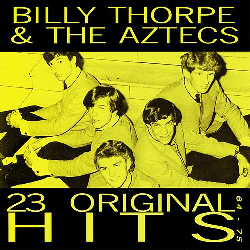 Play & Download It's All Happening - 23 Original Hits (1964-1975) by Billy Thorpe | Napster