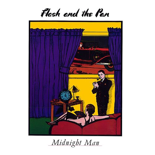 Midnight Man by Flash & The Pan