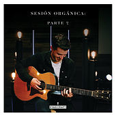 Play & Download Sesión Orgánica: Parte 2 by Evan Craft | Napster