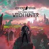Witch Hunter (feat. Annina Giannini) by Vermont
