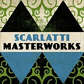 Scarlatti - Masterwork by Various Artists