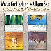 Music for Healing 4 Album Set: Healing Music, Nature Sounds With Music, The Journey Continues, One Deep Breath for Deep Sleep, Meditation, & Relaxation by Robbins Island Music Group