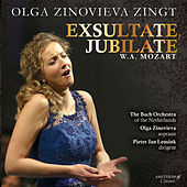 Play & Download Olga Zinovieva Zingt Mozarts 'Exsultate, Jubilate' by Pieter Jan Leusink and Olga Zinovieva The Bach Orchestra of the Netherlands | Napster