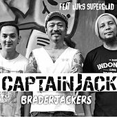 Play & Download Brader Jackers by Captain Jack | Napster