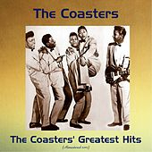The Coasters' Greatest Hits (Remastered 2017) von The Coasters