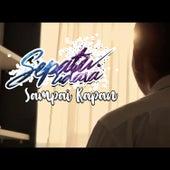 Play & Download Sampai Kapan by Etana | Napster