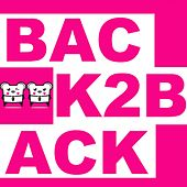 Play & Download Back2Back by Spencer & Hill | Napster