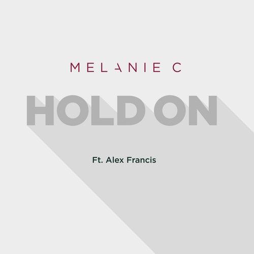 Hold On (Radio Edit) by Melanie C