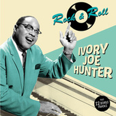 Rock & Roll (Bonus Track Version) by Ivory Joe Hunter