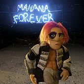 Play & Download Manana Forever by Bonaparte | Napster