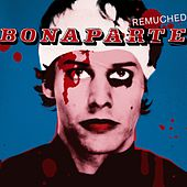 Blood, Sweat & Würstchen (Remuched) by Bonaparte