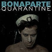 Quarantine (Remixes) by Bonaparte