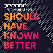Play & Download Should Have Known Better by Jerome | Napster