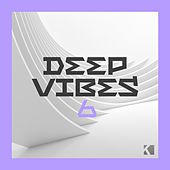 Deep Vibes, Vol. 6 (A Fine Deep House Selection) by Various Artists