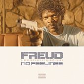Play & Download No Feelings by F.R.E.U.D. | Napster