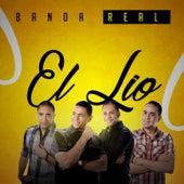 Play & Download El Lio - En Vivo by Banda Real  | Napster