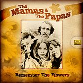 Remember the Flowers von The Mamas & The Papas