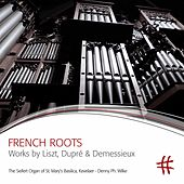 French Roots by Denny Ph. Wilke