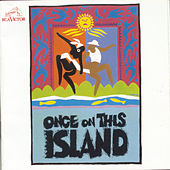 Play & Download Once On This Island by Stephen Flaherty and Lynn Ahrens | Napster