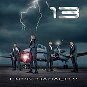 Play & Download 13 by Christianality | Napster