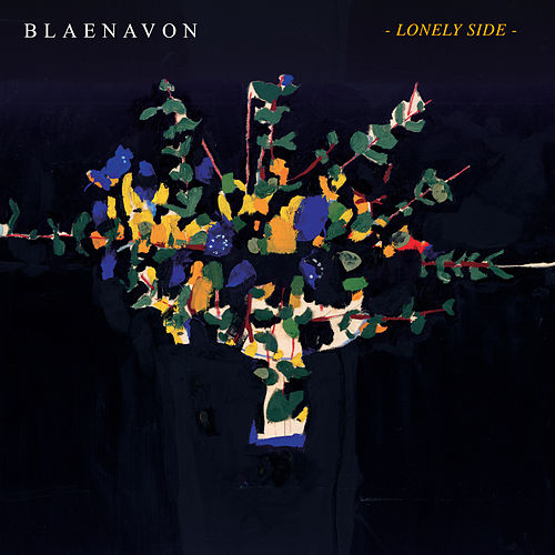 Lonely Side by Blaenavon