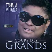 Play & Download Cours des grands by Tshala Muana | Napster