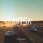 Play & Download Mask - Single by The Anix | Napster