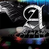 Ace & Andy by Ace