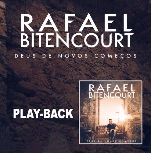 Deus de Novos Começos - Playback de Rafael Bitencourt
