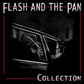 Collection by Flash & The Pan