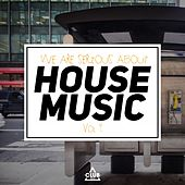 We Are Serious About House Music, Vol. 4 by Various Artists