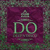 Do Deep'n'disco, Vol. 18 by Various Artists