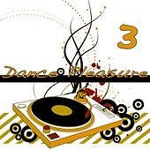 Dance Pleasure 3 by Various Artists