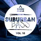 Play & Download Suburban Bass Vol. 10 by Various Artists | Napster