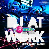Fun Radio DJ At Work by Various Artists