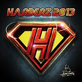 Harderz 2013 (Super Hard Bass Mixed By Ronald-V) by Various Artists