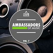 Play & Download Ambassadors of Music, Vol. 7 by Various Artists | Napster
