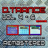 Gary D. pres. D.Trance, Vol. 4-6 (Platinuum Remastered) by Various Artists