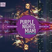 Purple Nights: Miami (Mixed By Jamie Lewis) by Various Artists