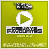 Play & Download Deejays Favourites 2013.2 by Various Artists | Napster