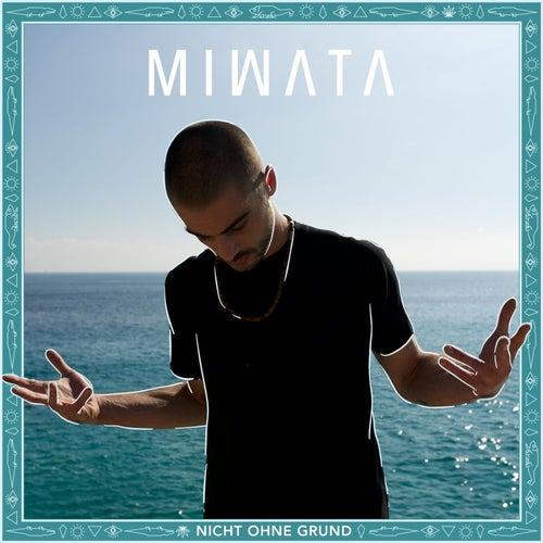 Nicht ohne Grund by Miwata
