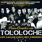 Play & Download Puros Corridos Con Tololoche Con los Grandes del Corrido by Various Artists | Napster