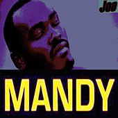Play & Download Mandy (Oh Mandy) by Joe | Napster