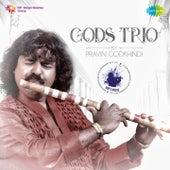 Play & Download Gods Trio (Instrumental) by Pravin Godkhindi | Napster
