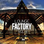 Lounge Factory, Vol. 4 by Various Artists
